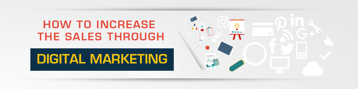 Blog-How-to-increase-the-sales-through-digital-marketing2